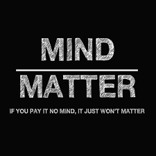 Mind Over Matter Quote | Quote Number 671786 | Picture Quotes